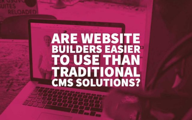 Website Builders vs CMS